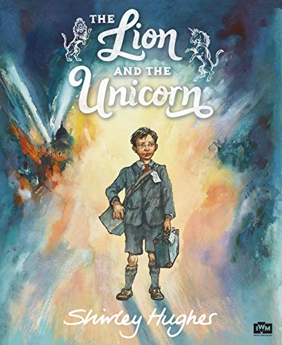 9780099256083: Lion and the Unicorn