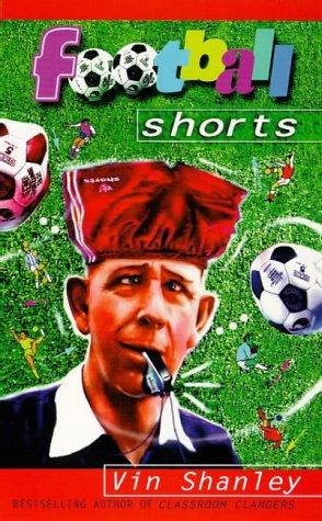 9780099256434: Football Shorts