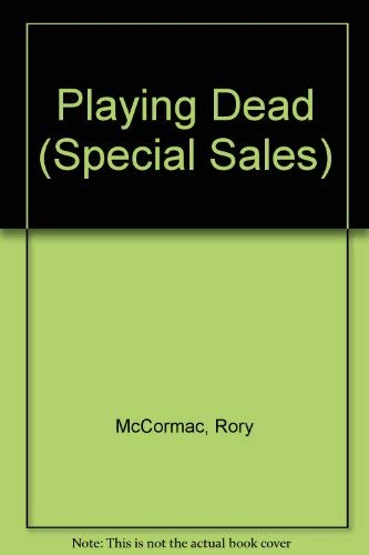 9780099256441: Playing Dead (Special Sales)