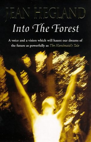 9780099256724: Into the Forest