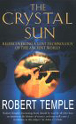 9780099256793: The Crystal Sun: The Most Secret Science of the Ancient World