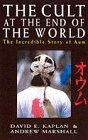9780099256878: The Cult at the End of the World: The Incredible Story of Aum