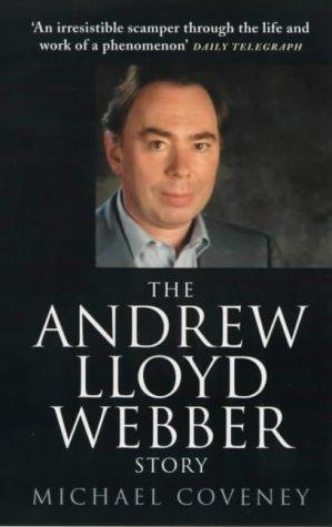 9780099257196: The Andrew Lloyd Webber Story