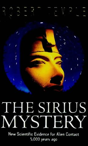 9780099257448: The Sirius Mystery: New Scientific Evidence for Alien Contact 5000 Years Ago
