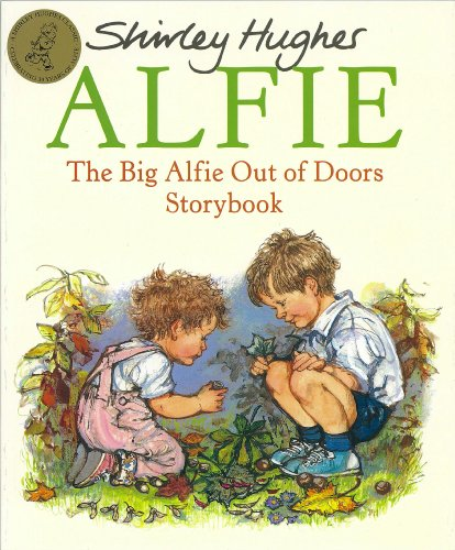 9780099258919: The Big Alfie Out of Doors Storybook