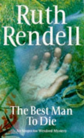 9780099259107: The Best Man To Die (An Inspector Wexford Mystery)