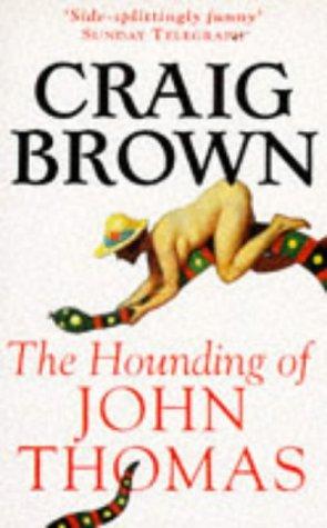 9780099259213: The Hounding of John Thomas