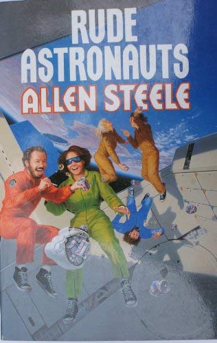 9780099260011: Rude Astronauts