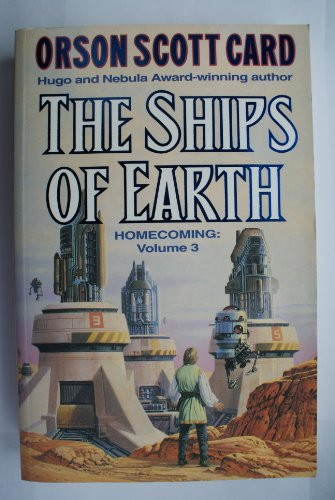 9780099261018: THE SHIPS OF EARTH: VOL 3 (HOMECOMING)