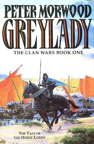 9780099261612: Greylady : Clan Wars Book One