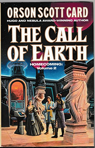 9780099261919: The Call Of Earth (Homecoming)