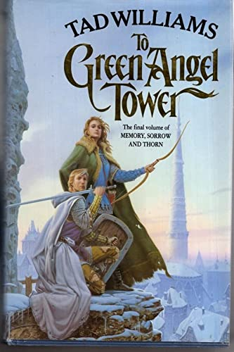 9780099262213: To Green Angel Tower (Memory, Sorrow & Thorn)