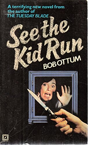 See the Kid Run (9780099262503) by Bob Ottum