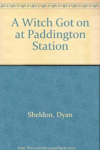9780099262626: A Witch Got on at Paddington Station