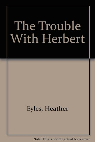 9780099262688: The Trouble With Herbert