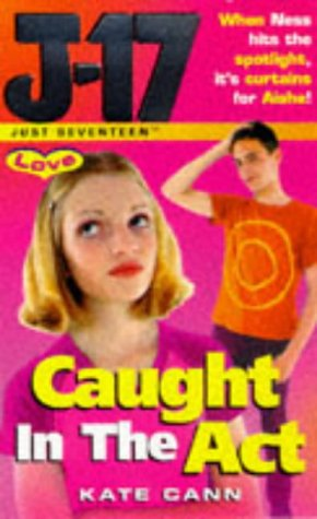 9780099263180: Caught in the Act (Just Seventeen - Love)