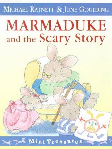 9780099263463: Marmaduke and the Scary Story (Mini Treasure)