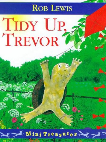Tidy Up, Trevor (Mini Treasure) (0099263475) by Rob Lewis