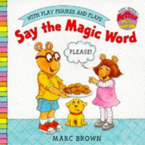 9780099263883: Say the Magic Word: Arthur Mini Play Book (Arthur Mini Board Books)