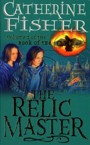 9780099263937: THE RELIC MASTER : THE BOOK OF THE CROW 1