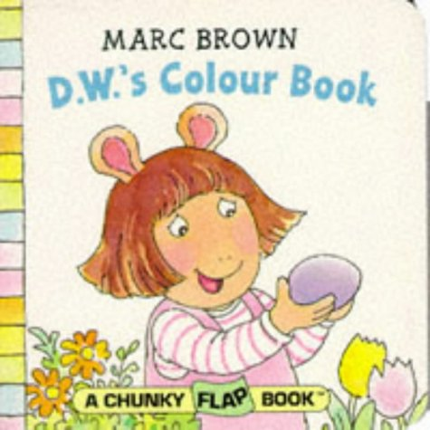 9780099264224: D.W.'s Colour Book (Red Fox chunky flap book)