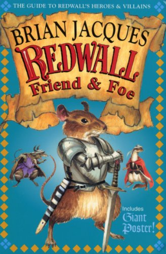 9780099264255: Redwall Friend and Foe: The Guide to Redwall's Heroes and Villains [With Full Color][ REDWALL FRIEND AND FOE: THE GUIDE TO REDWALL'S HEROES AND VILLAINS [WITH FULL COLOR] ] by Jacques, Brian (Author) Sep-04-00[ Paperback ]