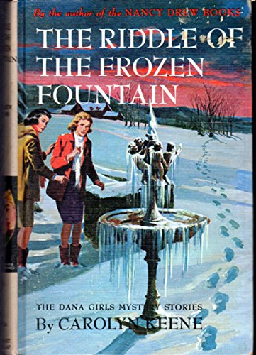 9780099264309: Riddle of the Frozen Fountain (Dana girls mystery)