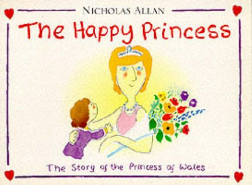9780099264750: The Happy Princess: Story of the Princess of Wales (Red Fox Picture Books)