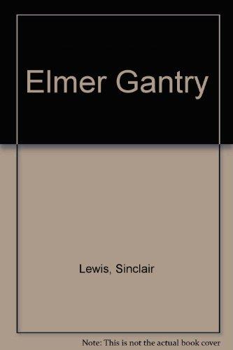 9780099264811: Elmer Gantry