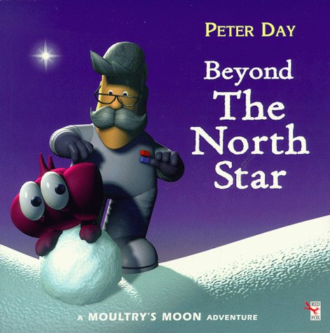 9780099265153: Beyond the North Star (Moultry's Moon)