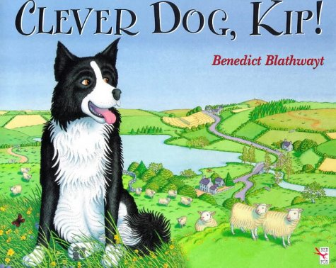9780099265320: Clever Dog, Kip! (Red Fox picture book)