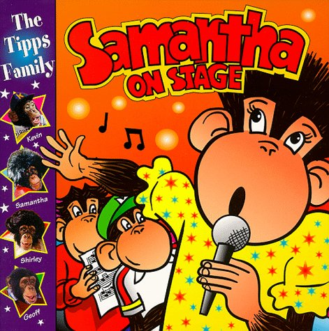9780099265375: Samantha on Stage (PG Tipps Family Adventures)