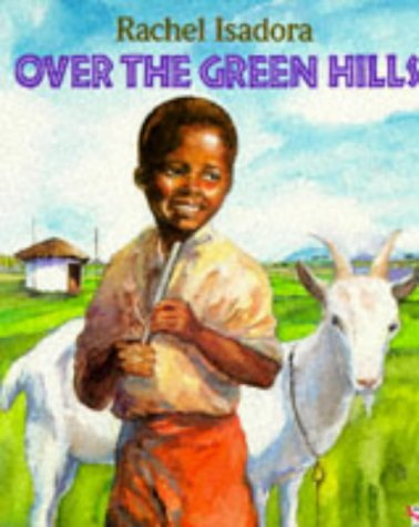 9780099265412: Over the Green Hills (Red Fox picture books)