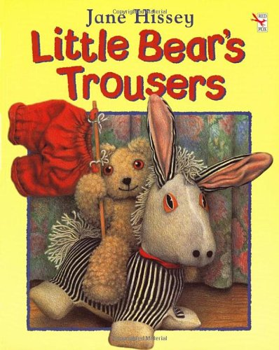 9780099265436: Little Bear's Trousers (Red Fox picture books)