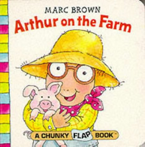 Arthur on the Farm (Red Fox Chunky Flap Book): Marc Brown