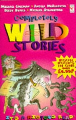 9780099265849: The Completely Wild Stories: