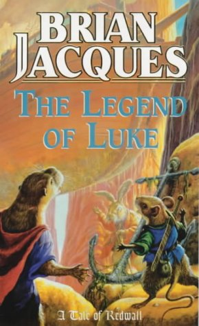 9780099266051: The Legend of Luke (A tale of Redwall)