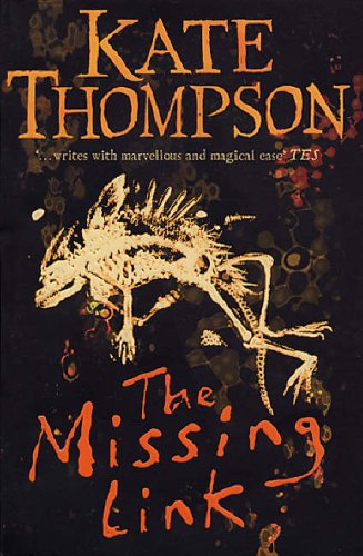 9780099266297: The Missing Link (The Missing Link trilogy - book 1)