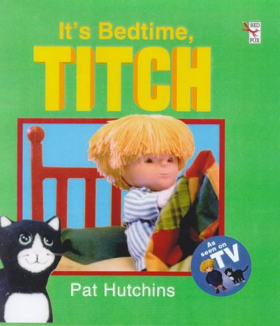 9780099266488: It's Bedtime, Titch (Red Fox picture book)