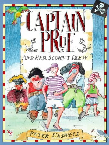 9780099266716: Captain Prue and Her Scurvy Crew (Red Fox picture books)