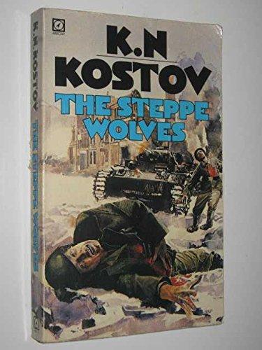 9780099267003: THE STEPPE WOLVES - A Punishment Battalion 333 Adventure