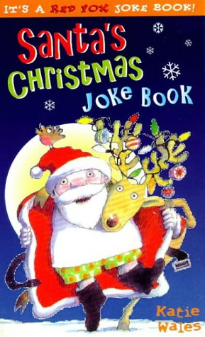 9780099267034: Santa's Christmas Joke Book (Red Fox joke book)