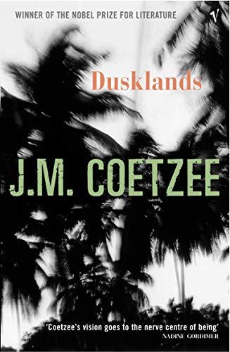 Dusklands: Coetzee, J.M.