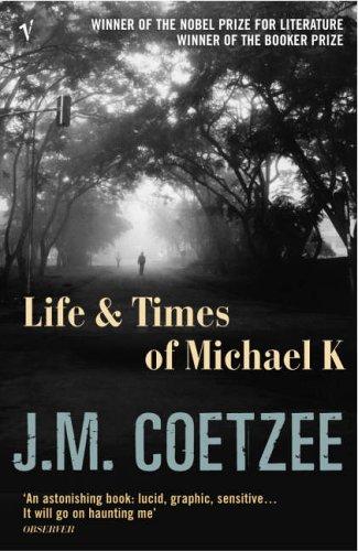9780099268345: LIFE & TIMES OF MICHAEL K (Booker Winner 1983)
