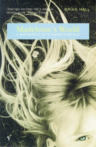 9780099268352: Madeleine's World: A Biography of a Three Year Old