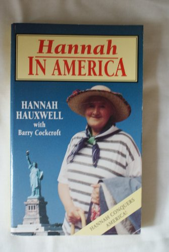 Hannah in America: Hauxwell, Hannah and