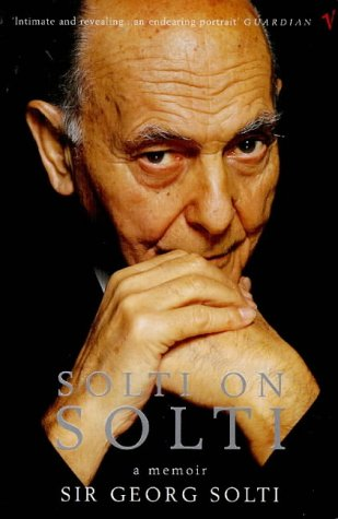9780099268420: Solti on Solti: A Memoir