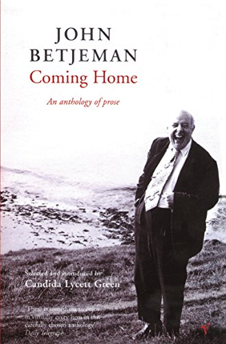 9780099268437: Coming Home: Selected Prose of Sir John Betjeman