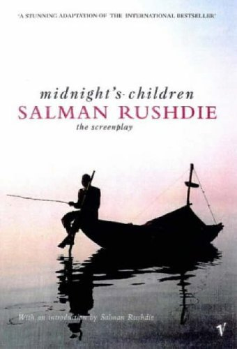 The Screenplay of Midnight's Children (AUTHOR SIGNED): Rushdie, Salman