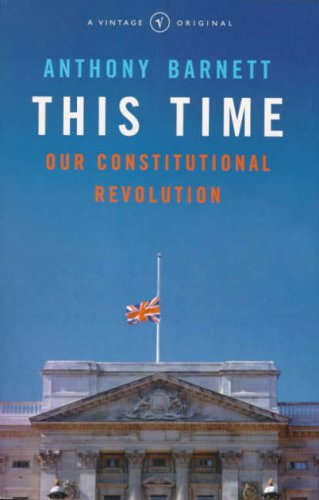 9780099268581: THIS TIME: OUR CONSTITUTIONAL REVOLUTION